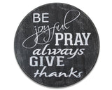 Be Joyful Pray Always Give Thanks Christian Wood Wall Decor