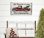 All Hearts Come Home For Christmas Vintage Christmas Sign Farmhouse Christmas