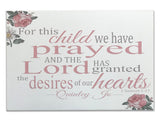 For This Child We Have Prayed Girls Nursery Wood Canvas Sign