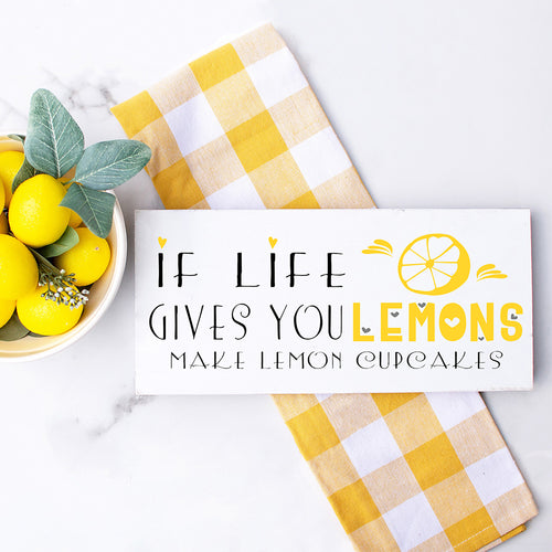 If Life Gives You Lemons Wood Sign
