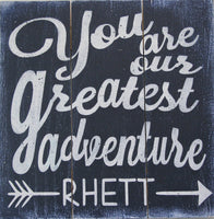 you are our greatest adventure personalized nursery wall sign