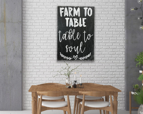 Farm To Table To Soul Dining Room Sign
