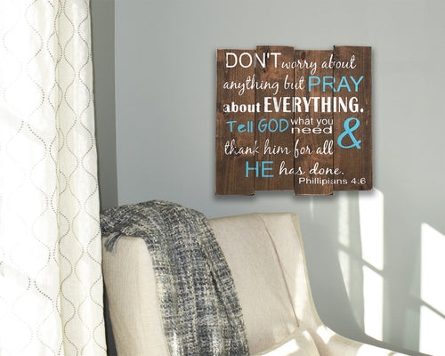 Don't Worry About Anything But Pray Christian Wall Decor