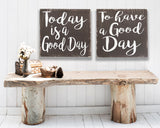 Today Is A Good Day Wood Sign Wall Decor