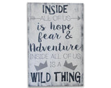 Inside all of us is a wild thing boys nursery wall decor
