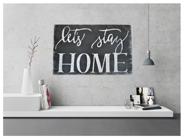 Let's Stay Home Living Room Wall Decor   Rusticly Inspired ...