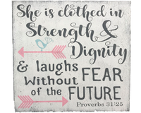 She Is Clothed In Strength And Dignity Girls Nursery Sign