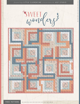 Little Clementine - Sweet Wonders Quilt Kit
