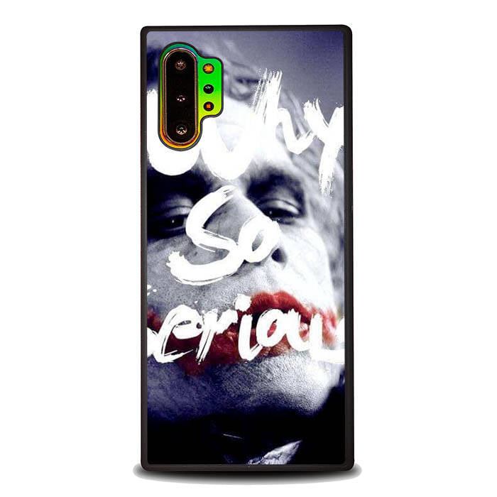 Joker Why So Serious Quote L1442 Samsung Galaxy Note 10 Plus , Note10+ Case