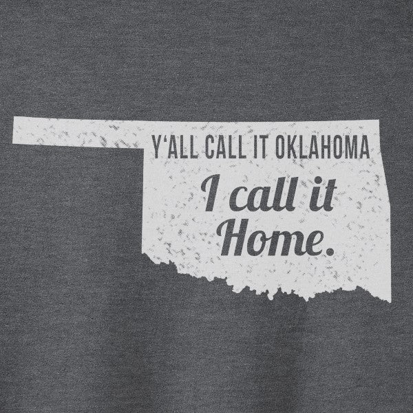 I Call It Home - Oklahoma