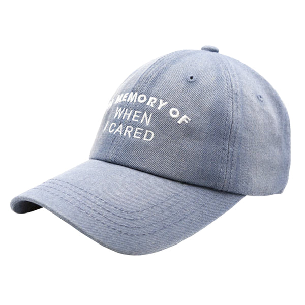 In Memory Of When I Cared Dad Hat - Washed Blue