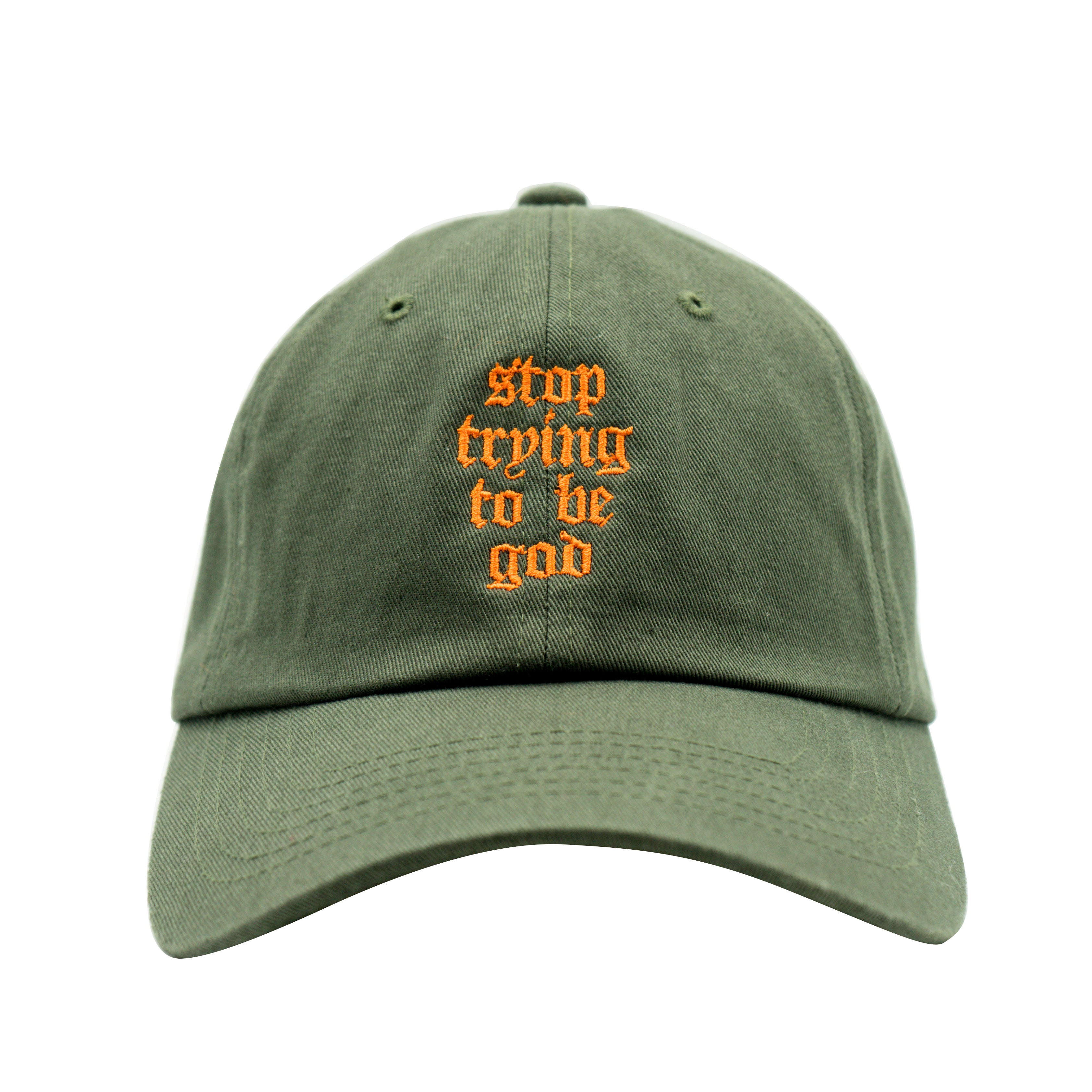 Stop Trying Dad Hat - Olive