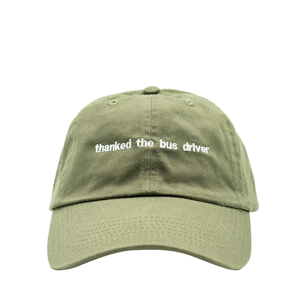 Thanked The Bus Driver Dad Hat - Olive