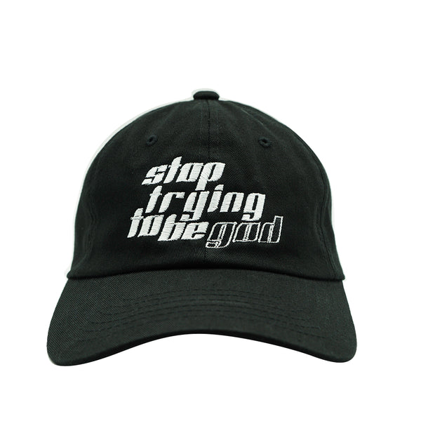Stop Trying To Be God Dad Hat - Black