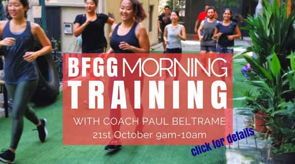 BFGG EVENT - Morning Trainings 21st October