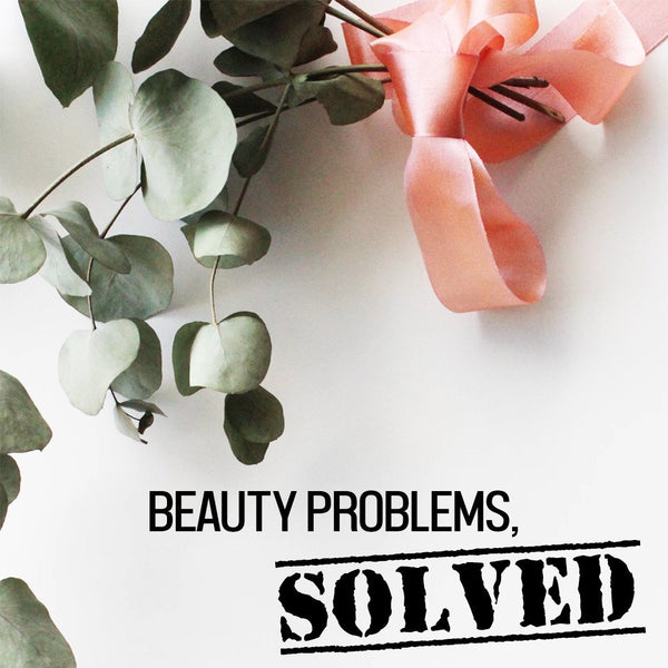 Beauty Problems, Solved