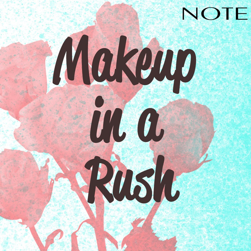Makeup in a Rush - Note Cosmetics Singapore