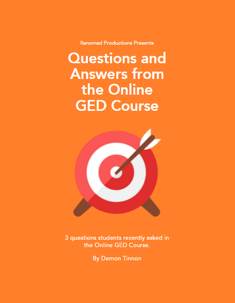Questions from my Online GED Course