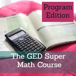 GED Super Math Course for Programs