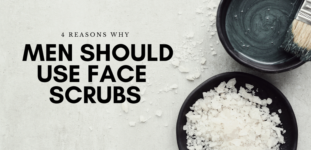 Men Should Use Face Scrubs