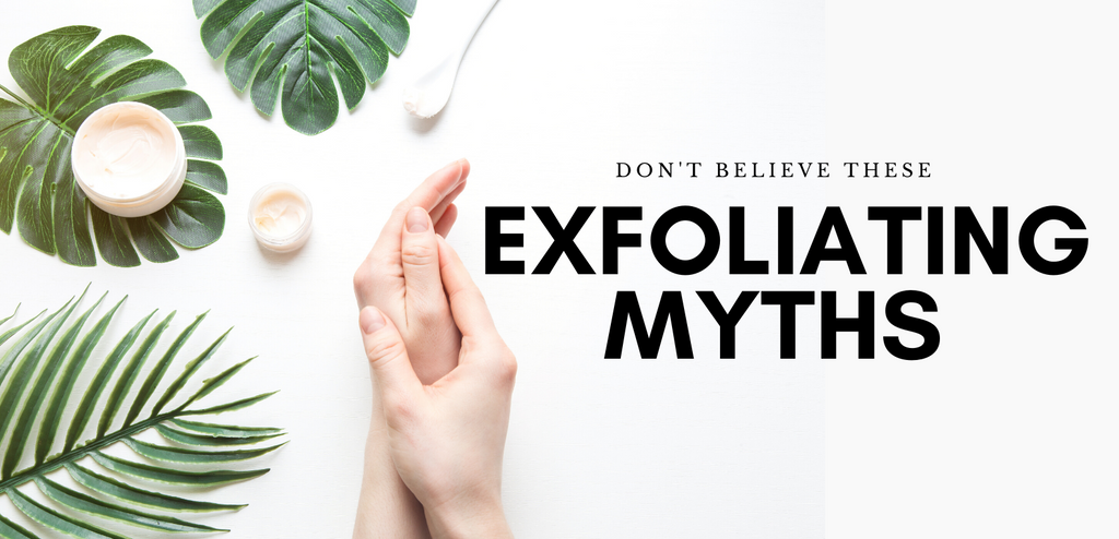 Exfoliating Myths