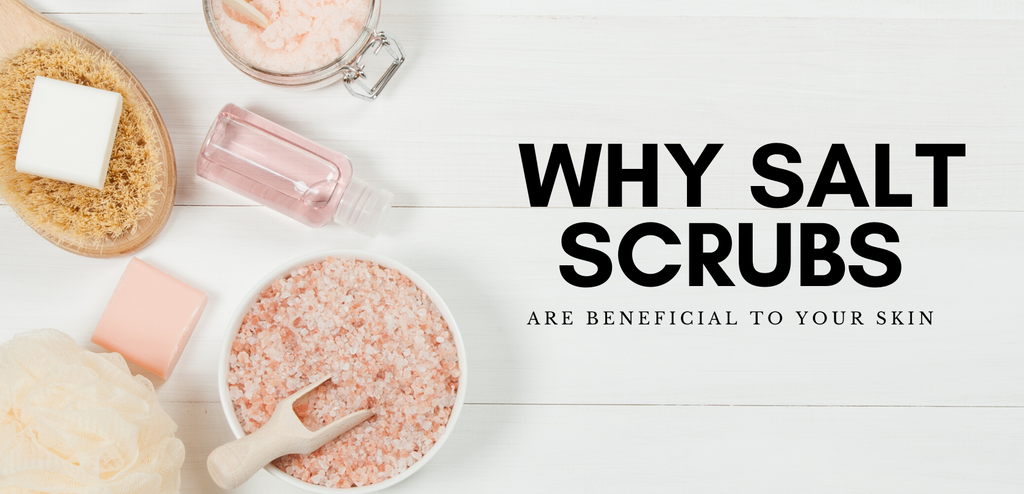 Why Salt Scrubs
