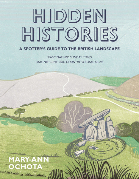 HIDDEN HISTORIES (SPOTTERS GUIDE / BRITISH LANDSCAPE) (PB)