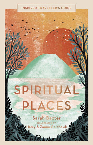 INSPIRED TRAVELLERS GUIDE: SPIRITUAL PLACES