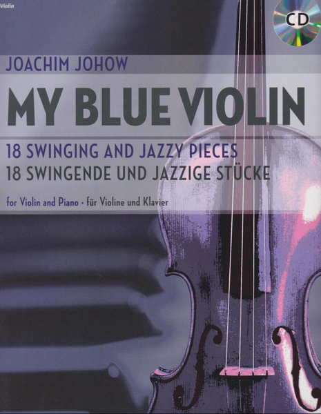 My Blue Violin: 18 Swing and Jazzy Pieces