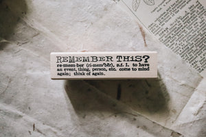 Catslife Press Remember This? Rubber Stamp