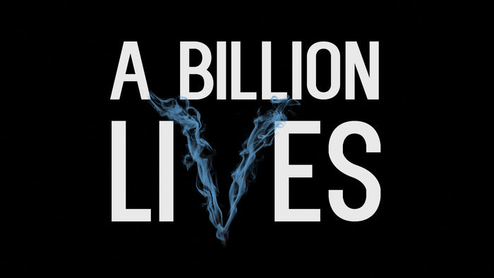 Documentary 'A Billion Lives' slams Big Tobacco, Big Pharma, and the FDA
