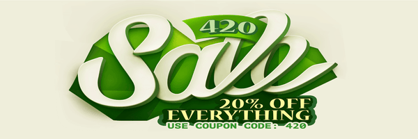 420 SALE - 20% off everything with coupon code: 420