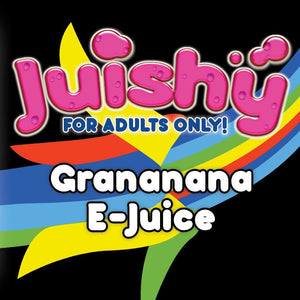 Grananana E-Liquid by Juishy E-Juice (100ml)
