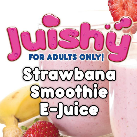 Strawbana Smoothie E-Liquid by Juishy E-Juice