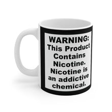 Load image into Gallery viewer, FDA Warning This Product Contains Nicotine Coffer Cup Mug 11oz