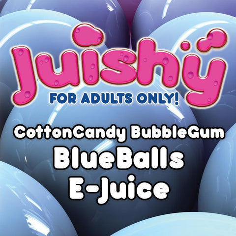 CottonCandy BubbleGum BlueBalls E-Liquid by Juishy E-Juice