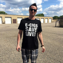 Load image into Gallery viewer, E-Cigs Save Lives T-Shirt