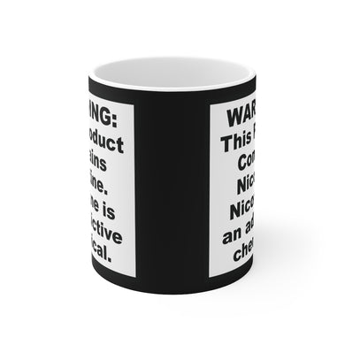 FDA Warning This Product Contains Nicotine Coffer Cup Mug 11oz