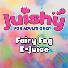 Fairy Fog E-Liquid by Juishy E-Juice (100ml)