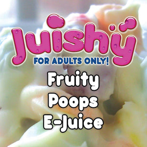 Fruity Poops E-Liquid by Juishy E-Juice (100ml)