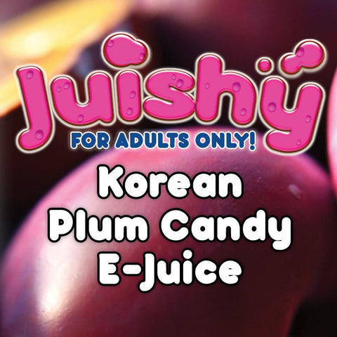 Korean Plum Candy E-Liquid by Juishy E-Juice