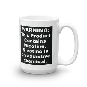 WARNING: This Product Contains Nicotine. FDA Corrupt Coffee Mug