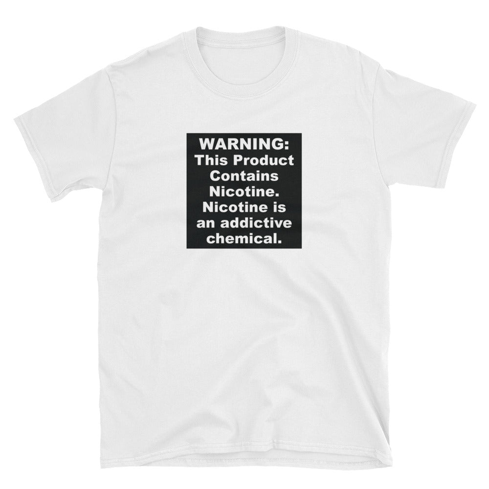 WARNING: This Product Contains Nicotine T-Shirt