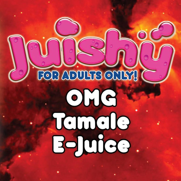 OMG Tamale E-Liquid by Juishy E-Juice (100ml)