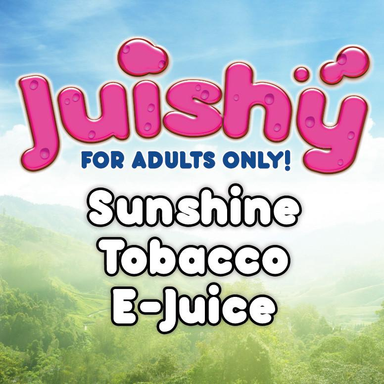 Sunshine Tobacco E-Liquid by Juishy E-Juice