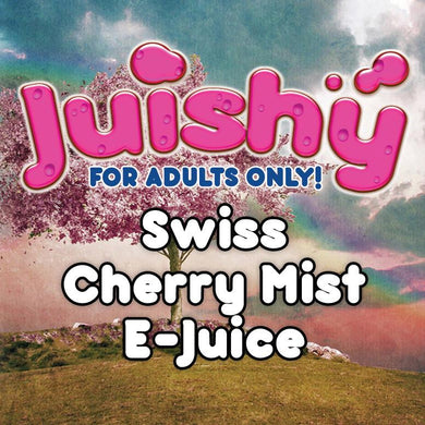 Swiss Cherry Mist E-Liquid by Juishy E-Juice (100ml)