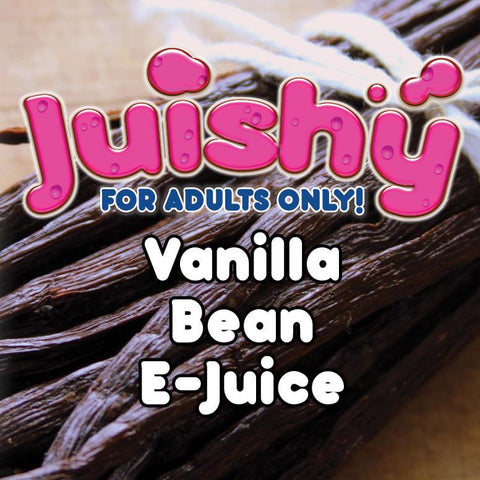 Vanilla Bean E-Liquid by Juishy E-Juice