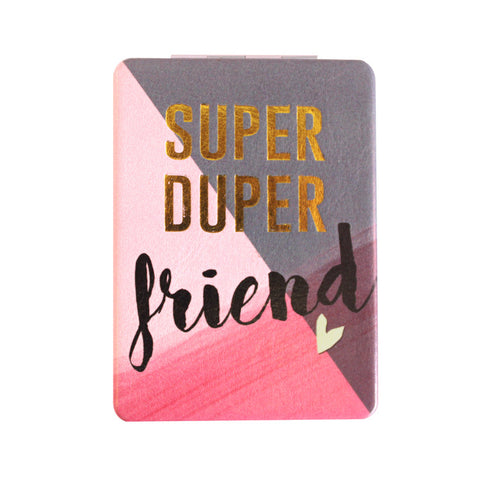 "Compact Mirror ""Super Duper Friend""