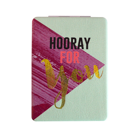 "Compact Mirror ""Hooray for You""