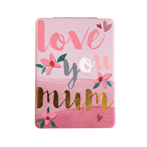 "Compact Mirror ""Love You Mum""